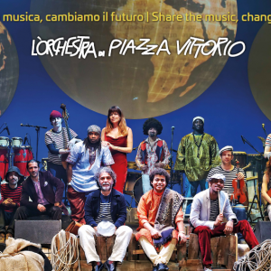 L'Orchestra di Piazza Vittorio per il World Food Day 2017